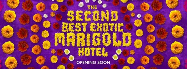 THE SECOND BEST EXOTIC MARIGOLD HOTEL_Banner
