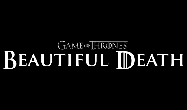 Game of Thrones_Beautiful Death_Banner