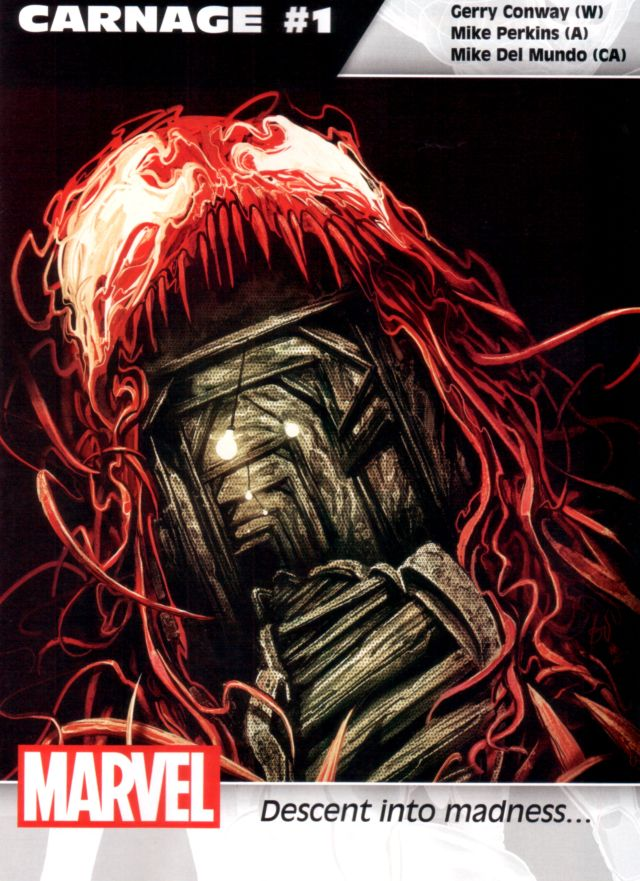 Carnage #1 W: Gerry Conway A: Mike Perkins CA: Mike Del Mundo