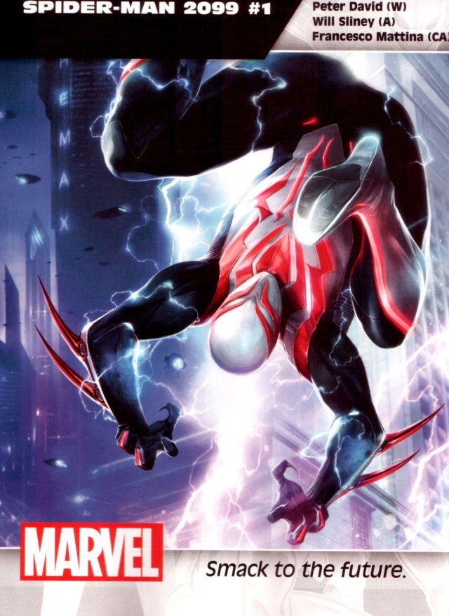 Spider-Man 2099 #1 W: Peter David A: Will Sliney CA: Francesco Mattina