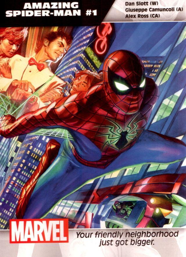 Amazing Spider-Man #1 W: Dan Slott A: Giuseppe Camuncoli CA: Alex Ross