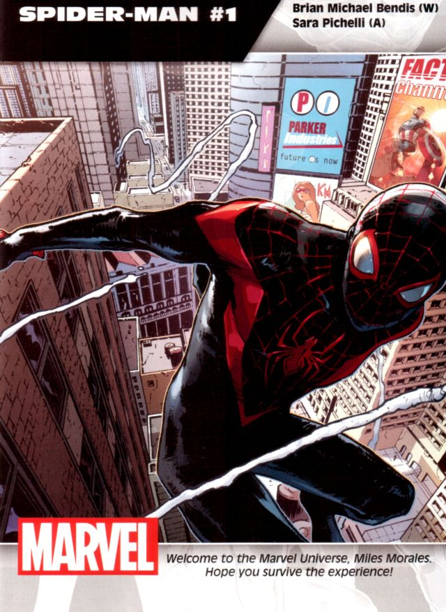 Spider-Man #1 W: Brian Michael Bendis A: Sara Pichelli