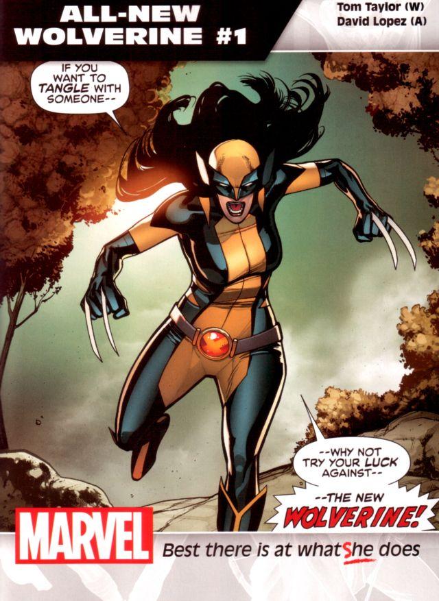 All-New Wolverine #1 W: Tom Taylor A: David Lopez