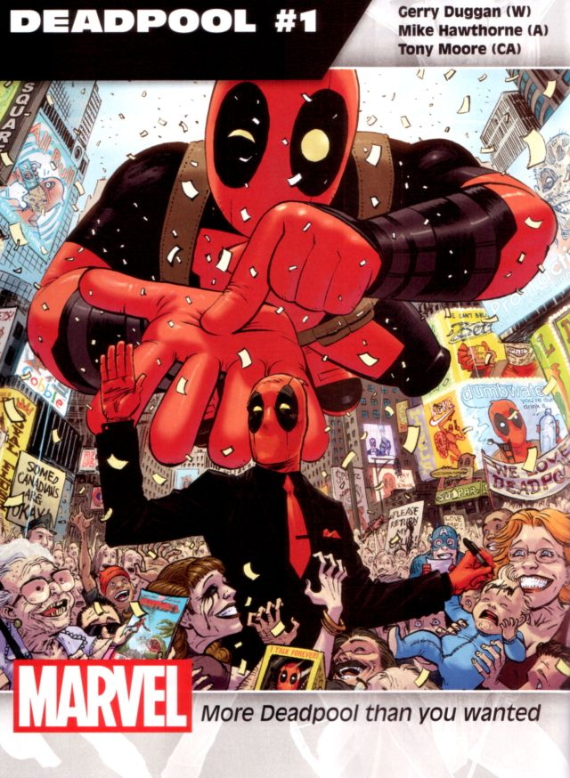 Deadpool #1 W: Gerry Duggan A: Mike Hawthorne CA: Tony Moore