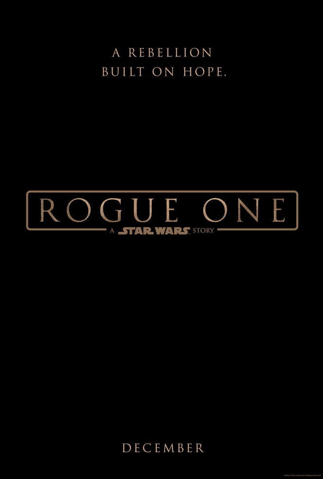 Rogue One_A Star Wars Story_Teaser Poster